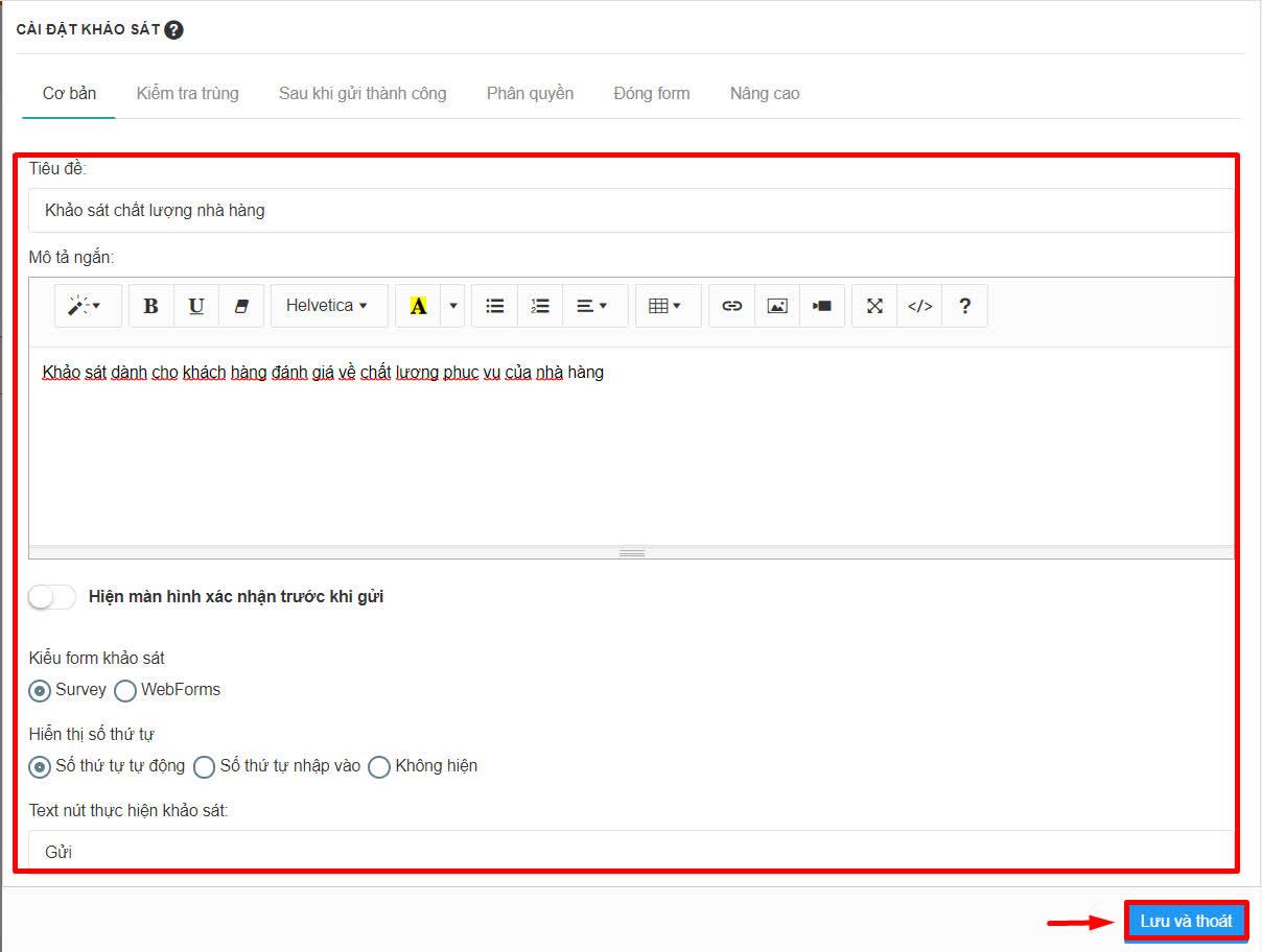 Tôi muốn tạo form khảo sát khách hàng, đánh giá chất lượng dịch vụ nhà hàng trên Chatbot thì làm thế nào?
