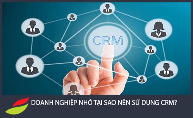 doanh nghiệp nào nên dùng phần mềm CRM