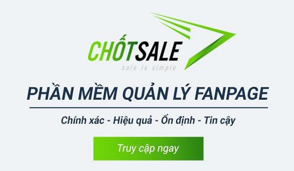 Phần mềm quản lý fanpage miễn phí Chốt sale